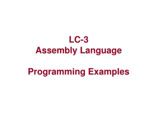 LC-3 Assembly Language Programming Examples