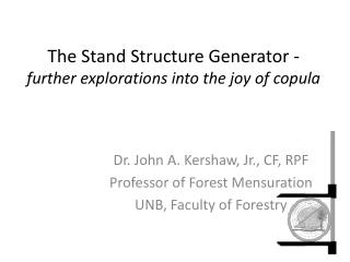The Stand Structure Generator - further explorations into the joy of copula