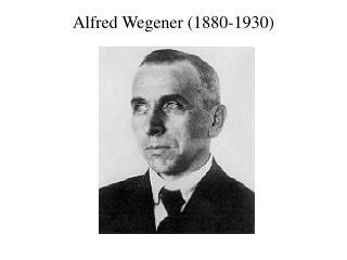 Alfred Wegener (1880-1930)