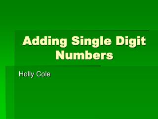 Adding Single Digit Numbers