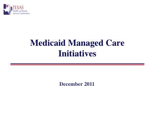 Medicaid Managed Care Initiatives