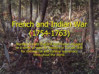 French and Indian War (1754-1763)