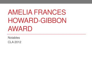 Amelia Frances Howard-Gibbon Award
