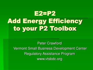 E2=P2  Add Energy Efficiency to your P2 Toolbox