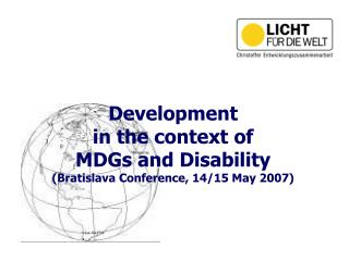 Development in the context of MDGs and Disability (Bratislava Conference, 14/15 May 2007)