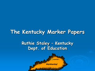 The Kentucky Marker Papers