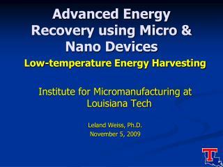 Advanced Energy Recovery using Micro & Nano Devices