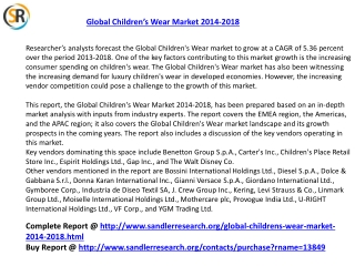 Global Children's Wear Market 2018 Forecast in New Research