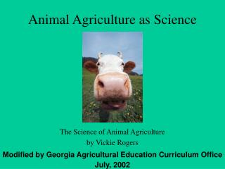 Animal Agriculture as Science