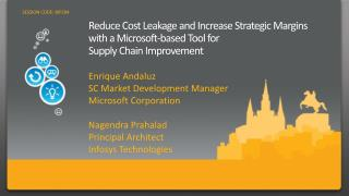 Reduce Cost Leakage and Increase Strategic Margins with a Microsoft-based Tool for Supply Chain Improvement
