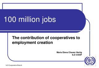100 million jobs