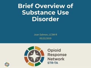 Brief Overview of Substance Use Disorder