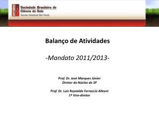 Balanço de Atividades Mandato 2011/2013-