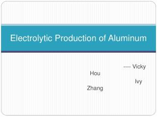Electrolytic Production of Aluminum