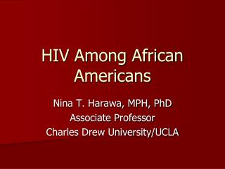 HIV Among African Americans