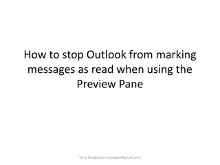 How to stop Outlook from marking messages as read when using the Preview Pane