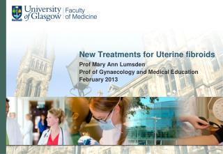 New Treatments for Uterine fibroids