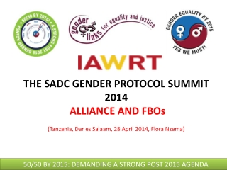 THE SADC GENDER PROTOCOL SUMMIT 2014 ALLIANCE AND FBOs