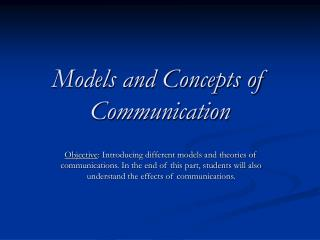 Models and Concepts of Communication