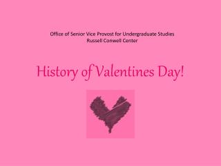 History of Valentines Day!