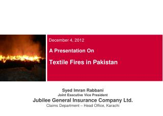 A Presentation On Textile Fires in Pakistan