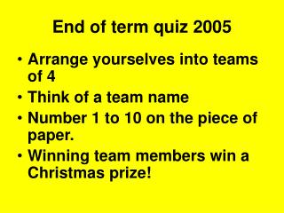 End of term quiz 2005
