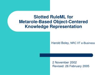 Slotted RuleML for Metarole-Based Object-Centered Knowledge Representation