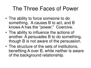 The Three Faces of Power