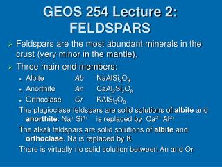 GEOS 254 Lecture 2: FELDSPARS