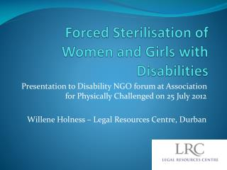 Forced Sterilisation  of Women and Girls with Disabilities