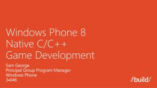 Windows Phone 8 Native C/C++ Game Development