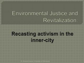 Environmental Justice and Revitalization: