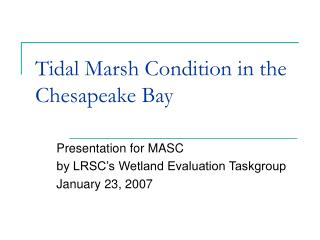 Tidal Marsh Condition in the Chesapeake Bay