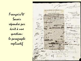Français/4 e: Savoir répondre par écrit à une question: le paragraphe explicatif