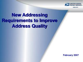 new addressing requirements to improve address quality