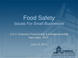 Food Safety Issues For Small Businesses