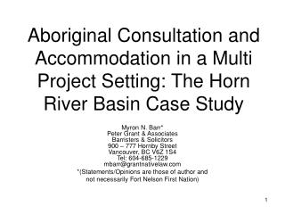 Aboriginal Consultation and Accommodation in a Multi Project Setting: The Horn River Basin Case Study