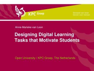 Designing Digital Learning Tasks that Motivate Students