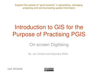 Introduction to GIS for the Purpose of Practising PGIS
