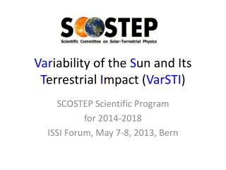 Var iability of the S un and Its T errestrial I mpact ( VarSTI )