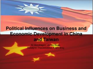 Political Influences on Business and Economic Development in China and Taiwan