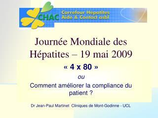 Journée Mondiale des Hépatites – 19 mai 2009