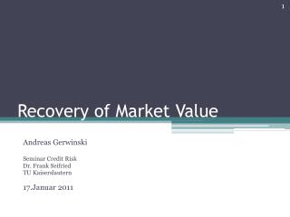 Recovery of Market Value