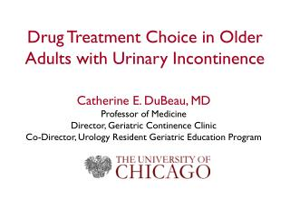 Drug Treatment Choice in Older Adults with Urinary Incontinence