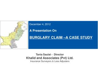 A Presentation On   BURGLARY CLAIM  A CASE STUDY