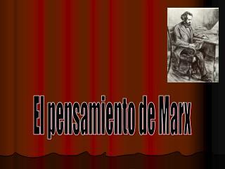 El pensamiento de Marx