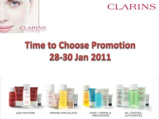Time to Choose Promotion 28-30 Jan 2011
