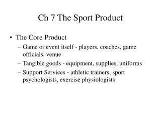 Ch 7 The Sport Product