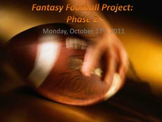 Fantasy Football Project: Phase 2