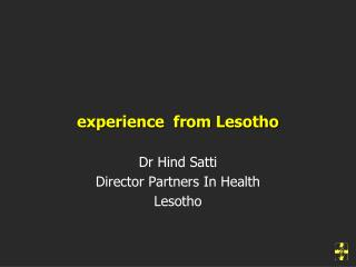 Dr Hind Satti Director Partners In Health Lesotho
